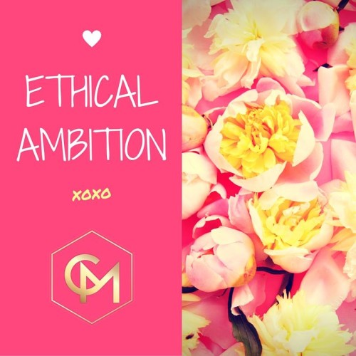 Ethical Ambition