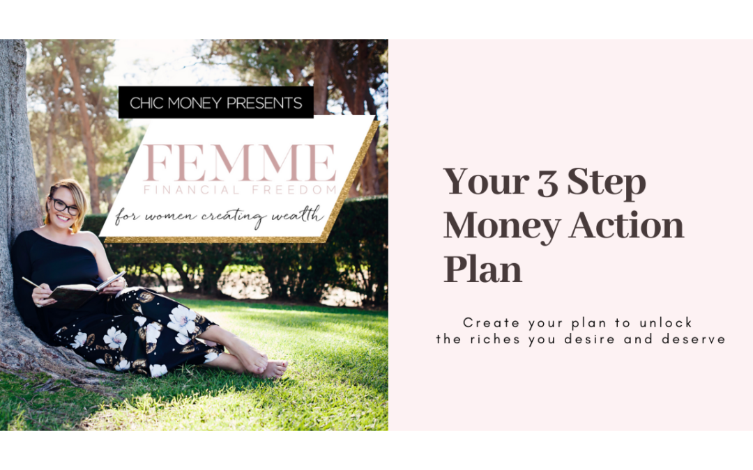Your 3 Step Money Action Plan