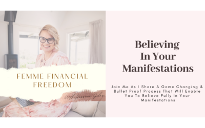 Believing In Your Manifestations