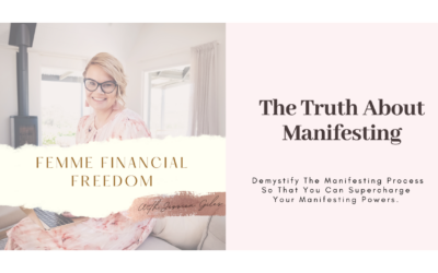 The Truth About Manifesting