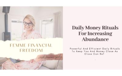 Daily Money Rituals For Increasing Abundance