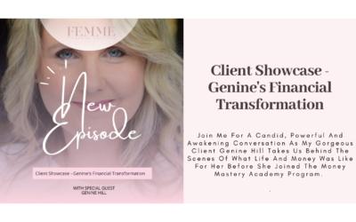 Client Showcase – Genine's Financial Transformation