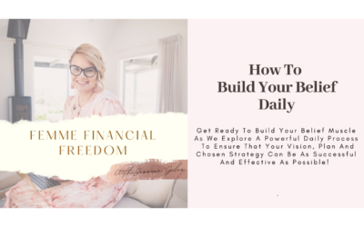 How To Build Your Belief Daily