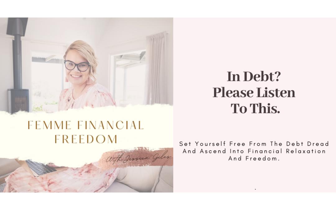 In Debt? Please Listen To This…