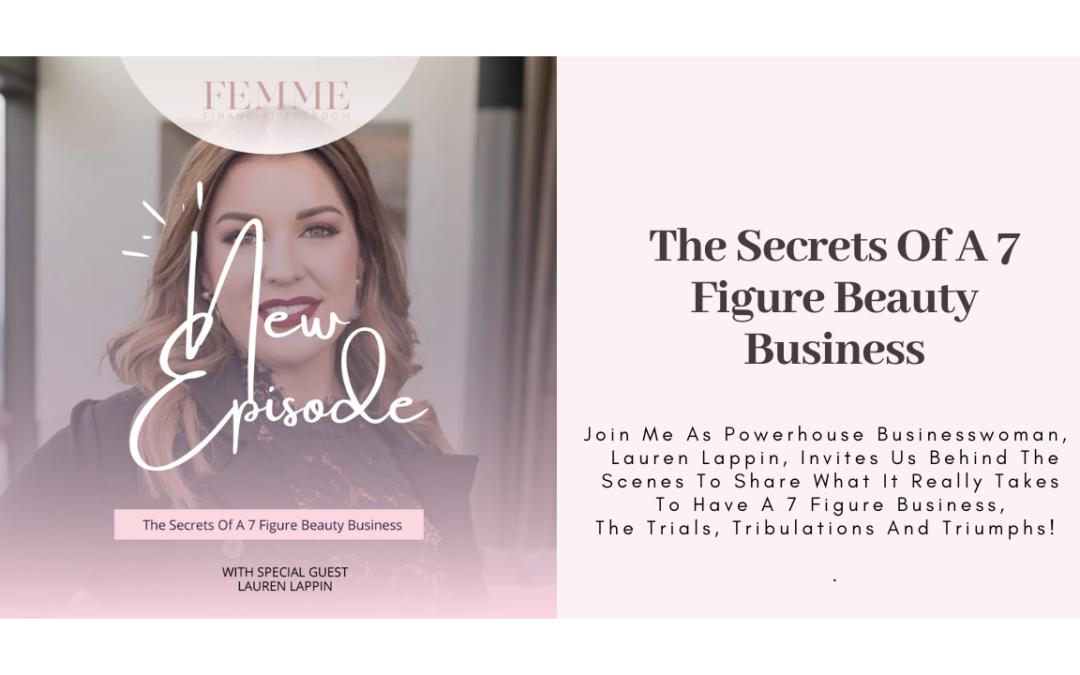 The Secrets Of A 7 Figure Beauty Business